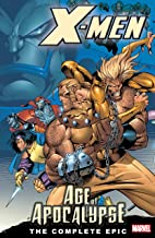 X-Men: Age of the Apocalypse, Book 1, The Complete Epic (X-Men: Age Of Apocalypse Epic)