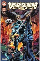Deathstroke Inc. (2021-) #1 Kindle Edition