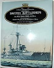 British Battleships: Warrior, 1860 to Vanguard, 1950. A History of Design, Construction and Armament