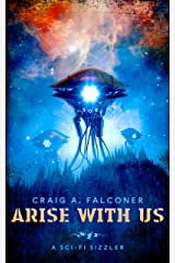 Arise With Us (Sci-Fi Sizzlers) Kindle Edition