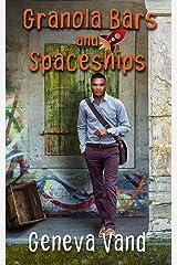 Granola Bars and Spaceships (Iska Universe Book 1) Kindle Edition