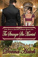 The Stranger She Married (Rogue Hearts Series Book 1) Kindle Edition