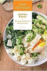 Lundi c'est veggie ! Assiettes & Bowls (Hors collection-Cuisine) Format Kindle
