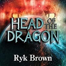 Head of the Dragon: Frontiers Saga Series, Book 6