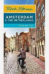 Rick Steves Amsterdam & the Netherlands Kindle Edition