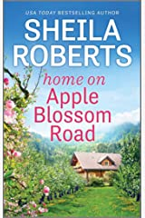 Home on Apple Blossom Road: A Novel (Life in Icicle Falls Book 9) Kindle Edition