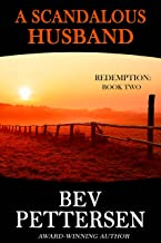 A SCANDALOUS HUSBAND: Romantic Mystery (Redemption Series Book 2)