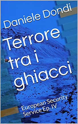 Terrore tra i ghiacci: European Security Service Ep. IV