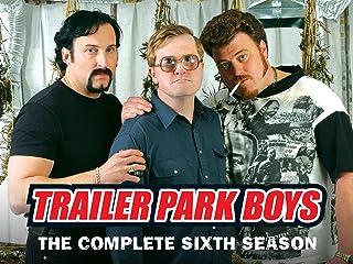 Trailer Park Boys - Season 6