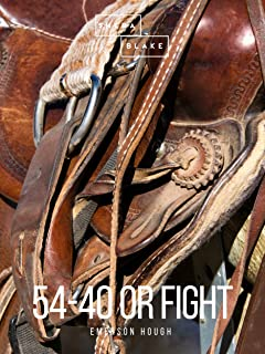 54-40 or Fight (English Edition)