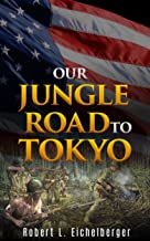 Our Jungle Road to Tokyo (Annotated)