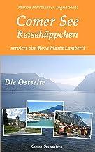 Comer See Reisehäppchen: Die Ostseite (German Edition)