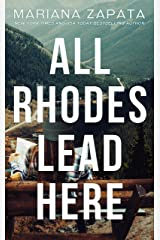 All Rhodes Lead Here Kindle Edition
