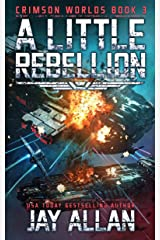 A Little Rebellion (Crimson Worlds Book 3) Kindle Edition