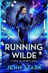 Running Wilde: Immortal Vegas, Book 9 Kindle Edition