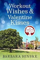 Workout Wishes & Valentine Kisses: The Wishing Tree Series, Book 5 Kindle Edition