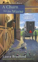 A Churn for the Worse (An Amish Mystery Book 5)