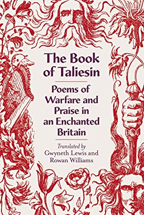 The Book of Taliesin: Poems of Warfare and Praise in an Enchanted Britain (English Edition)