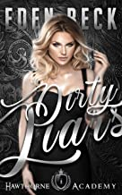 Dirty Liars: A High School Bully Romance (Hawthorne Holy Trinity Book 1) (English Edition)