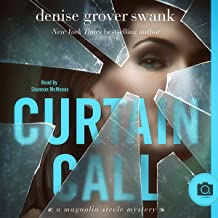 Curtain Call: Magnolia Steele Mystery #4