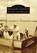 Sarasota County Islands and Beaches (Images of America)