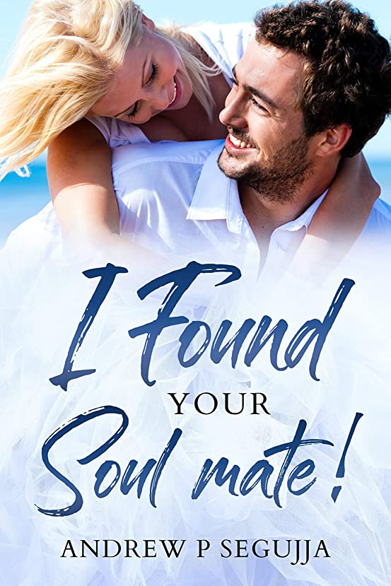 慈善ミシン目裏切り者I found Your Soul mate (Love Book 2) (English Edition)