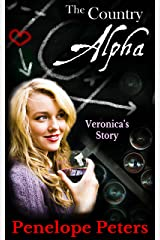 The Country Alpha: Veronica's Story (The Downing Cycle Book 3) Kindle Edition