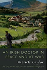An Irish Doctor in Peace and at War: An Irish Country Novel (Irish Country Books Book 9) Kindle Edition