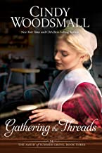 Gathering the Threads: A Novel (The Amish of Summer Grove)