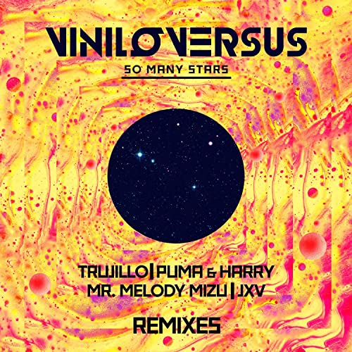 So Many Stars (Trujillo Remix) by Viniloversus on Amazon ...