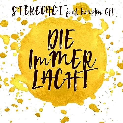 Die Immer Lacht Von Stereoact Feat Kerstin Ott Bei Amazon Music