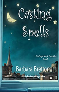 Casting Spells: The Sugar Maple Chronicles - Book 1
