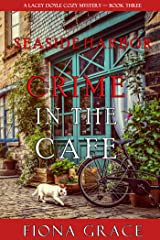 Crime in the Café (A Lacey Doyle Cozy Mystery—Book 3) Kindle Edition