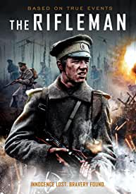 WWI Drama Based on True Events THE RIFLEMAN arrives on DVD and Digital Oct. 26 from Omnibus and Film Movement