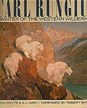 Carl Rungius: Painter of the western wilderness