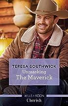 Unmasking The Maverick (Montana Mavericks: The Lonelyhearts Ranch Book 4)