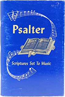 Psalter: Scripture Set To Music (Fourth Edition Revised February, 1972)