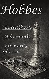 Hobbes: Leviathan, Behemoth, The Elements of Law & De Cive