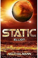 Elliot: Static Saga Vol. 2 (Static Redux) Kindle Edition