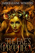 Fae's Prophecy (Queen of the Blood Fae Book 1)
