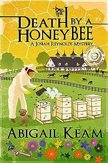 Death By A HoneyBee: A Josiah Reynolds Mystery 1 (Josiah Reynolds Mysteries)