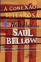 A conexão Bellarosa: 4 novelas (Portuguese Edition)
