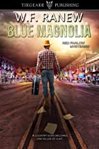 Blue Magnolia: Red Farlow Mysteries: #2