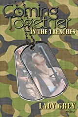 Coming Together: In the Trenches Kindle Edition