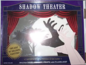 Shadow Theater: Entertain Your Friends in the Dark Includes: Book, Scenery, Props, and Flashlight