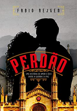 Perdão (Portuguese Edition)