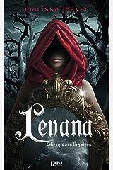 Chroniques lunaires - Levana (Pocket Jeunesse) Format Kindle