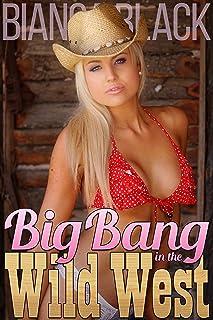 Big Bang in the Wild West (Extreme Interracial Cowboy Ménage Erotica) (English Edition)