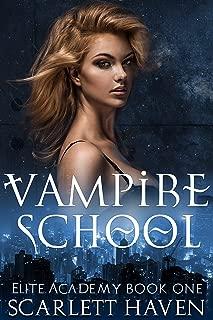 Vampire School (Elite Academy Book 1)