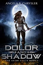 Dolor and Shadow: A Norse Fantasy Novel (The Seidr Cycle Book 1)